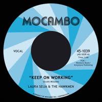 Laura Seija & The Hawkmen - Keep On Working
