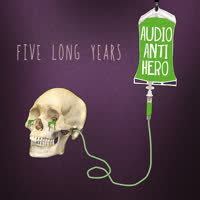 Various Artists - Five Long Years of Audio Antihero
