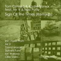 Tom Conrad & Andre Bonsor - Sign of the Times (Remixes)