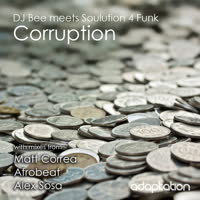 DJ Bee & Soulution 4 Funk - Corruption