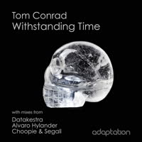 Tom Conrad - Withstanding Time