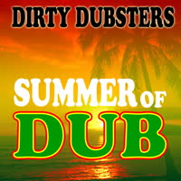 Dirty Dubsters - Summer of Dub EP