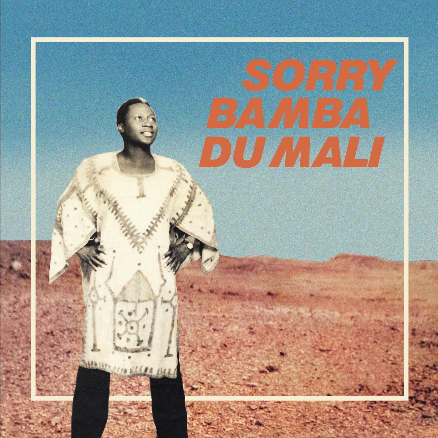 Sorry Bamba Sorry Bamba Du Mali