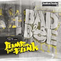Badboe - Pump Up The Funk EP