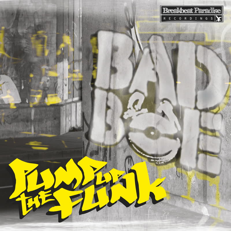 Badboe - Pump Up The Funk