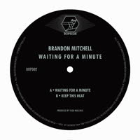 Brandon Mitchell - Waiting for a Minute
