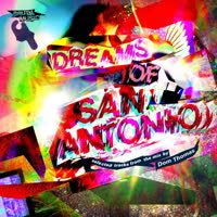 Various Artists - Dom Thomas presents Dreams of San Antonio