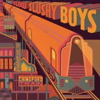The Slow Slushy Boys - Chingford Train