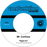 Mr Confuse - Right On / Low Life
