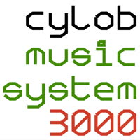 Cylob - Cylob Music System 3000