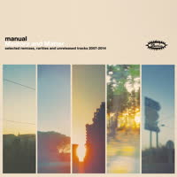Manual - Memory and Matter: Selected Remixes Rarities and Unreleased Tracks 2007-2014