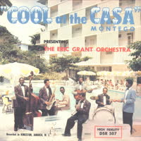 The Eric Grant Orchestra - Cool At The Casa Montego