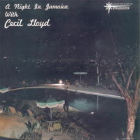 Cecil Lloyd - A Night In Jamaica With Cecil Lloyd