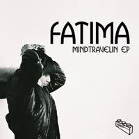 Fatima - mind travellin' EP