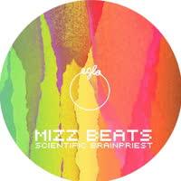 Mizz Beats - Scientific Brainpriest/Pimpin'