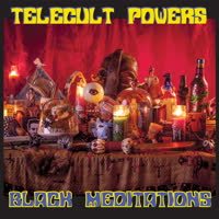 Telecult Powers - Black Meditations