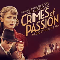 Frid & Frid - Crimes of Passion (Original Score)