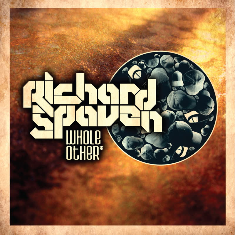 Richard Spaven - Whole Other*