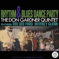 The Don Gardner Quintet - Rhythm & Blues Dance Party