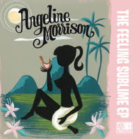 Angeline Morrison - The Feeling Sublime EP