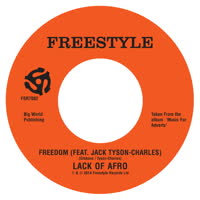 Lack of Afro - Freedom (feat. Jack Tyson Charles)