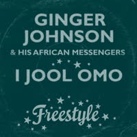 Ginger Johnson and His African Messengers - I Jool Omo