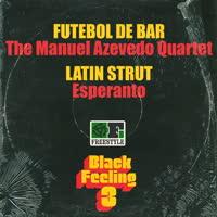 The Manuel Azevedo Quartet & Esperanto - Black Feeling, Vol. 3 (Sampler)