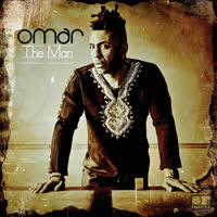 Omar - The Man (Deluxe Bonus Remix Version)