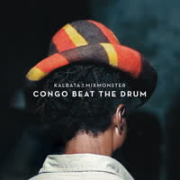 Kalbata & Mixmonster - Congo Beat the Drum