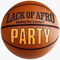 Lack of Afro - P.A.R.T.Y