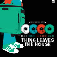 Various Artists - Thing Leaves The House