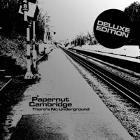 Papernut Cambridge - There's No Underground (Deluxe Edition)