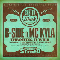 B-Side - Throwing It Wild