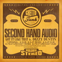 Second Hand Audio - Got It Like That