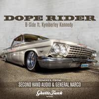 B-Side - Dope Rider