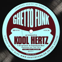 Kool Hertz - Ghetto Funk presents Kool Hertz