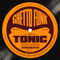 Tonic - Ghetto Funk presents
