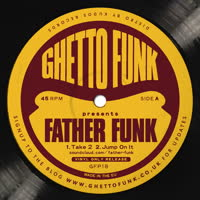 Father Funk - Ghetto Funk Presents..