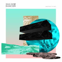 Shadow Dancer - Brothers In Arps