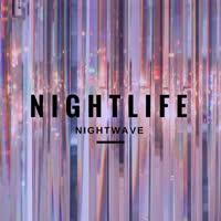 Nightwave - Nightlife