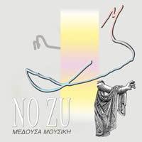 NO ZU - Medusa Music