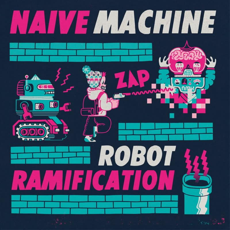 hnh003: Naive Machine - Robot Ramification