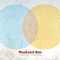 Weekend Sun - Forever Tomorrow