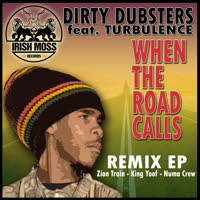 Dirty Dubsters - When the Road Calls
