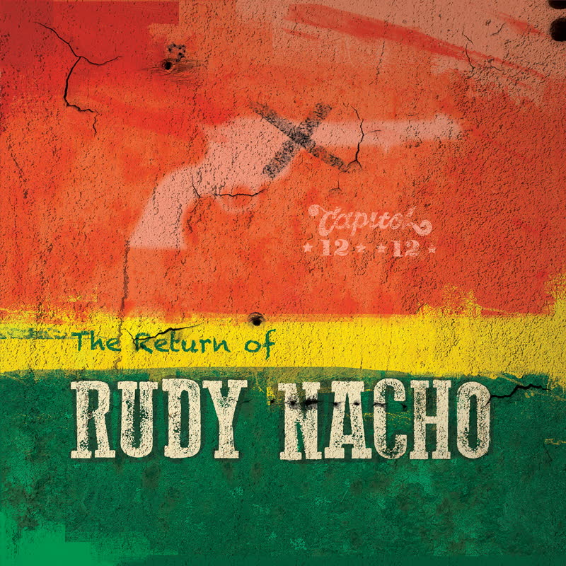 Capitol 1212 - The Return of Rudy Nacho