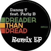 Danny T - Dreader Than Dread