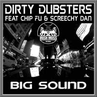 Dirty Dubsters - Big Sound