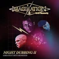 Imagination - Night Dubbing II