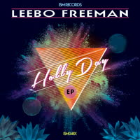 Leebo Freeman - Holly Day EP