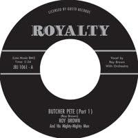 Roy Brown - Butcher Pete, Pt. 1 & 2